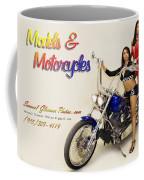 Models And Motorcycles Coffee Mug