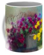 Mom Day 2014 Coffee Mug