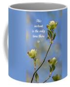 Moment In Time Coffee Mug