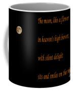 Moon -quote - Poem Coffee Mug