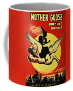 Mother Goose Coffee Mug by Bill Cannon