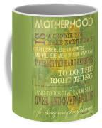 Motherhood Coffee Mug by Debbie DeWitt