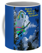 Music Up In The Clouds Again Coffee Mug