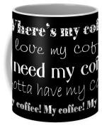 My Coffee Coffee Mug