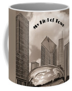 My Kind Of Town Coffee Mug
