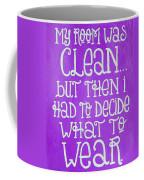 My Room Was Clean Purple Coffee Mug