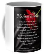 My Sweet Wonder Poetry Art Coffee Mug by Stanley Mathis