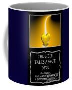 My The Bible Talks About Love Book Coffee Mug