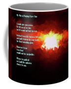 My Way Of Saying I Love You  Coffee Mug