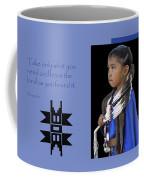 Native American Saying Coffee Mug