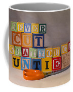 Never Cut What You Can Untie Coffee Mug