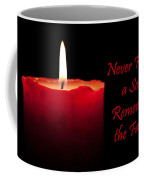 Never Forget A Soul Remember The Fallen Coffee Mug