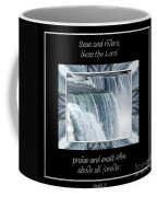 Niagara Falls Seas And Rivers Bless The Lord Praise And Exalt Him Above All Forever Coffee Mug