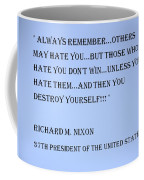 Nixon Quote In Cyan Coffee Mug