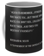 Nixon Quote In Negative Coffee Mug