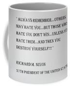 Nixon Quote  Coffee Mug