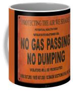 No Gas Passing Coffee Mug