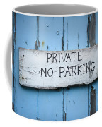 No Parking Sign Coffee Mug