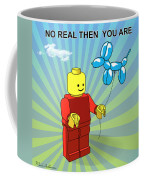 No Real Then You Are Coffee Mug by Mark Ashkenazi