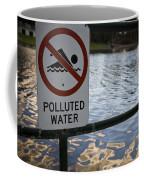 No Swimming Polluted Water Coffee Mug