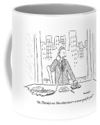 No, Thursday's Out. How About Never - Coffee Mug by Robert Mankoff