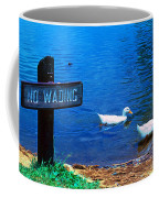 No Wading Coffee Mug