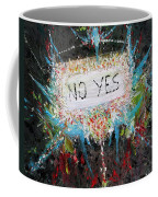 No Yes Coffee Mug
