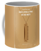 No059 My Once Upon A Time In The West Minimal Movie Poster Coffee Mug by Chungkong Art