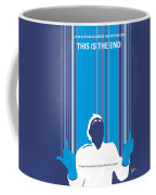 No220 My This Is The End Minimal Movie Poster Coffee Mug by Chungkong Art