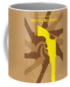 No431 My They Call Me Trinity Minimal Movie Poster Coffee Mug