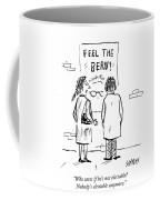 Nobody's Electable Anymore Coffee Mug
