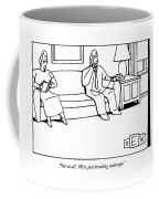 Not At All.  We're Just Breeding Contempt Coffee Mug