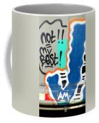 Not My Best Graffiti 1 Coffee Mug