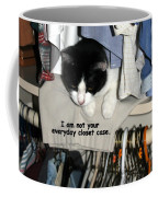 Not Your Everyday Closet Case Coffee Mug