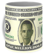 Obama Million Dollar Bill Coffee Mug