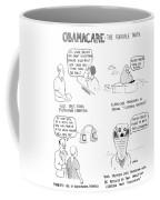 Obamacare The Horrible Truth Coffee Mug