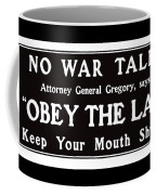 Obey The Law Keep Your Mouth Shut Coffee Mug