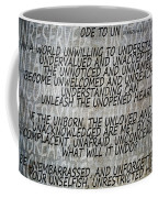 Ode To Un Coffee Mug