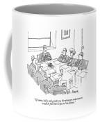 Of Course, Ladies And Gentlemen, The Optimum Coffee Mug