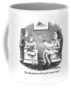 Oh, And My Lawyer Said To Say 'hi' To Your Lawyer Coffee Mug