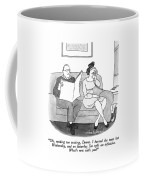 Oh, Nothing Too Exciting, Donna.  I Burned Coffee Mug