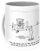 O.k., Mr. Spinelli, You're Up.  Now Bank Coffee Mug
