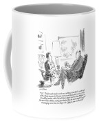 O.k.  The Forward Rate For Marks Rose In March Coffee Mug by James Stevenson