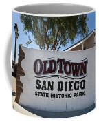 Old Town San Diego State Historic Park Coffee Mug