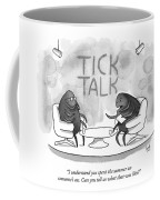 On Tick Interviews Another On A Talk Show Called Coffee Mug