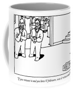 One Bearded Man Speaks To Another Bearded Man Coffee Mug