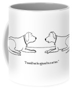 One Dog Says To Another Coffee Mug