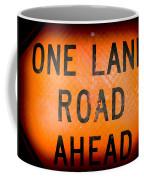 One Lane Road Coffee Mug