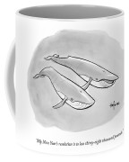 One Whale Says To Another Coffee Mug