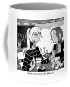 One Woman Speaks To Another Over Coffee Coffee Mug